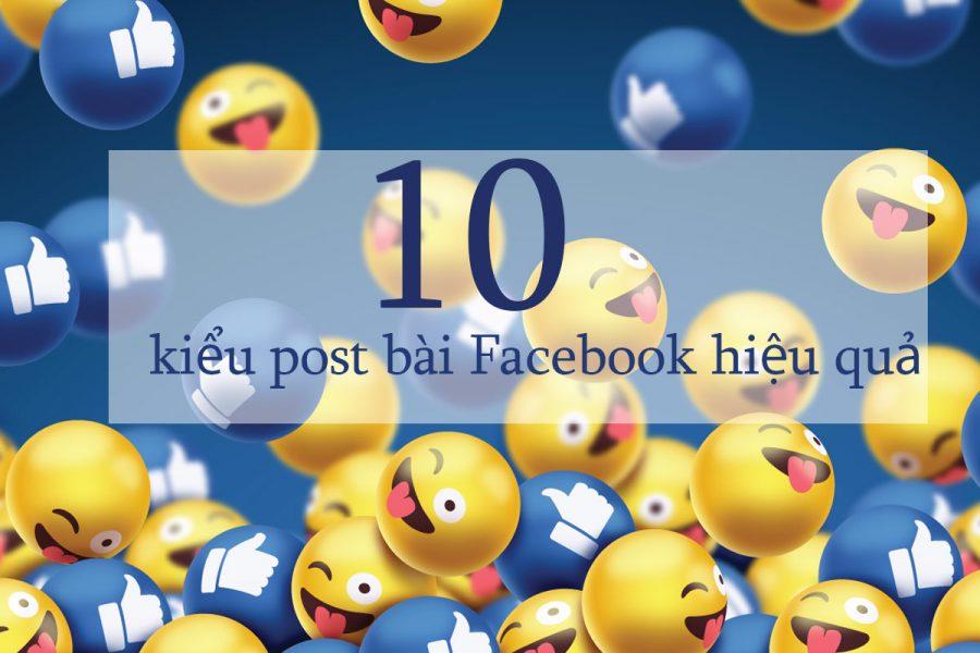 10 kiểu post bài Facebook hiệu quả
