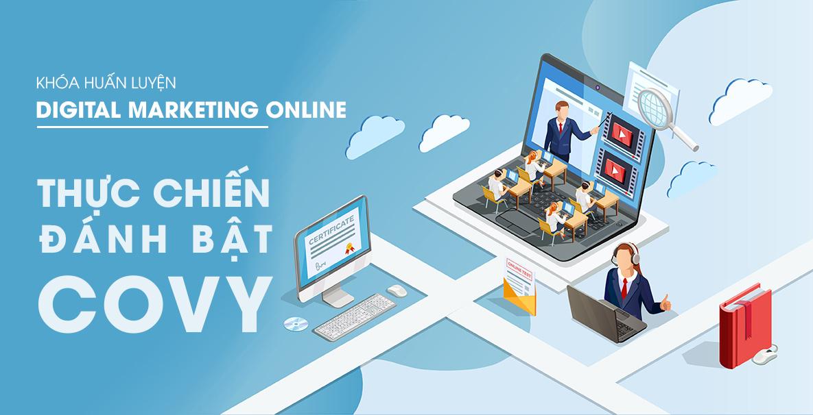 Digital Marketing Online thực chiến