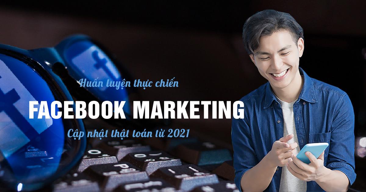 Facebook Marketing thực chiến