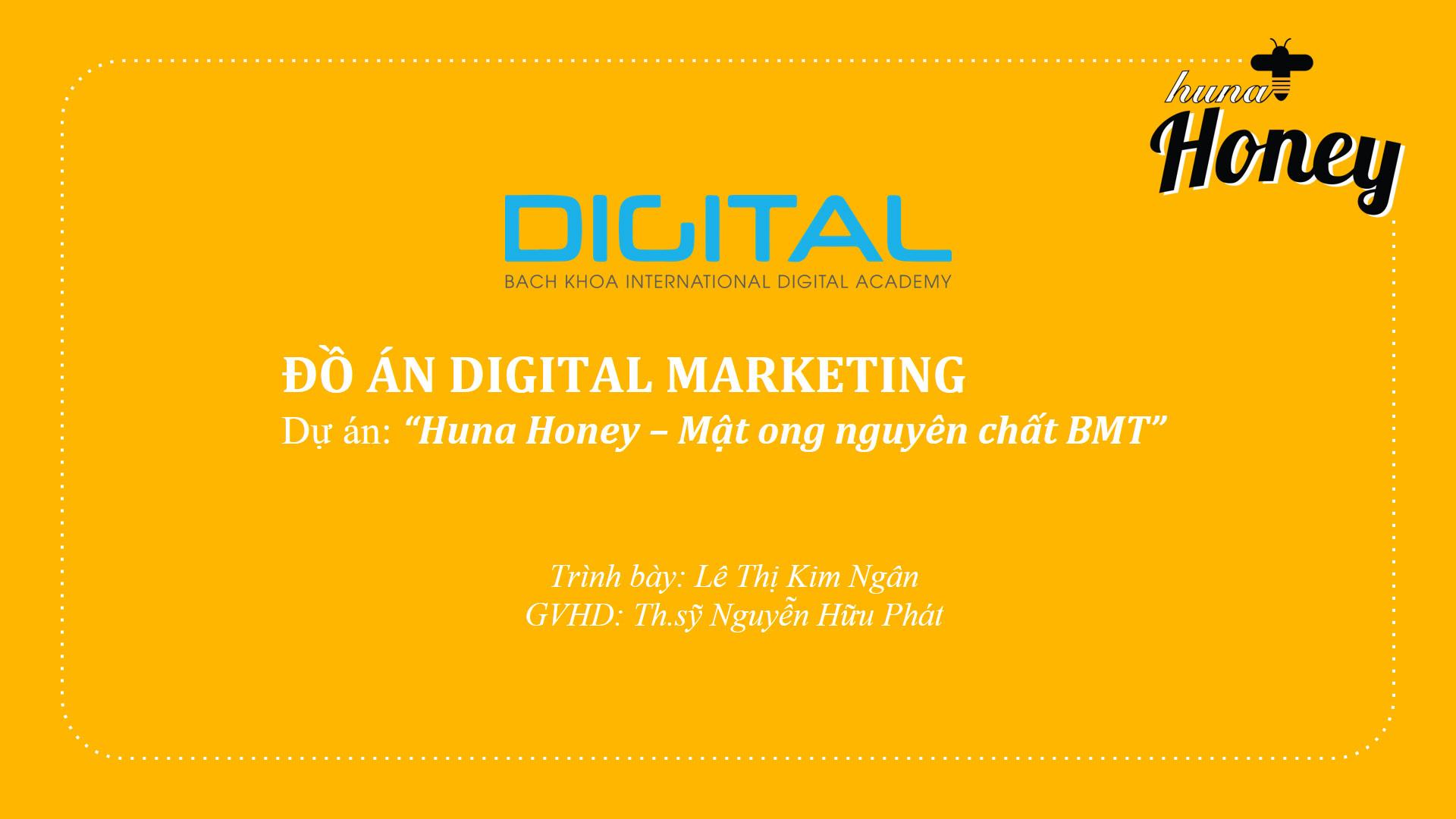 Digital Marketing Mật ong Huna Honey