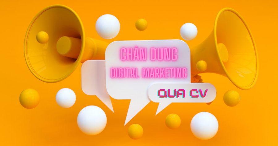 Truy tìm chân dung của Digital Marketer qua CV việc làm