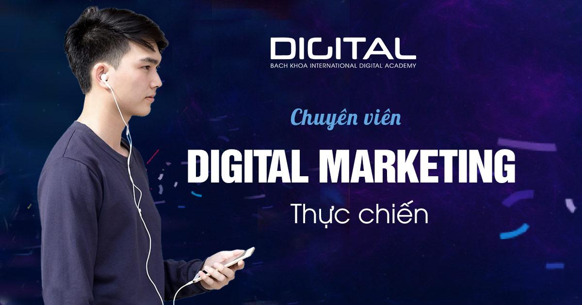 Chuyên viên Digital Marketing thực chiến
