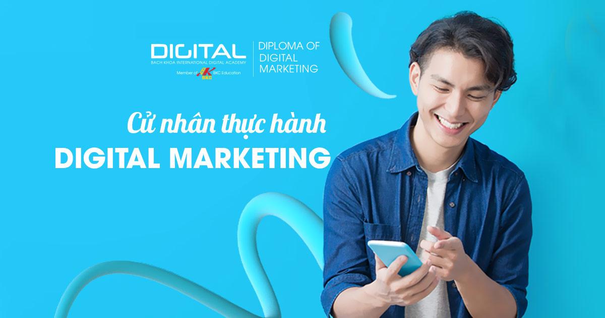 Cử nhân thực hành Digital Marketing