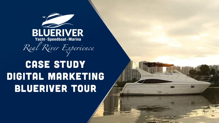 Case Study Digital Marketing Blueriver tour